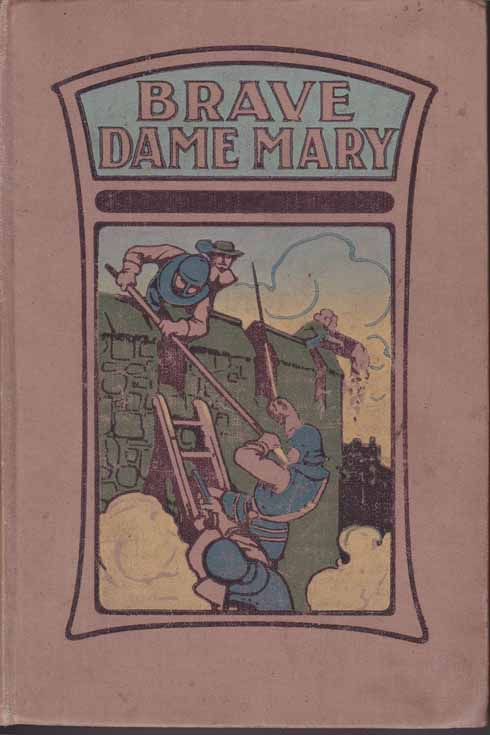 Brave Dame Mary – the cover of Louisa Hawtrey's book